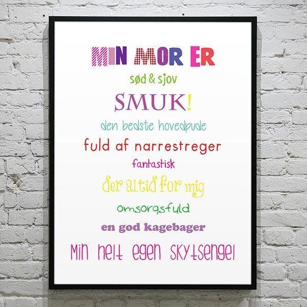 """Plakat """"Min mor er"""". Colours 30x40 cm."""