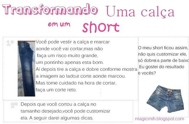 Magic...: Transformando uma calça em um short + enfeite você...