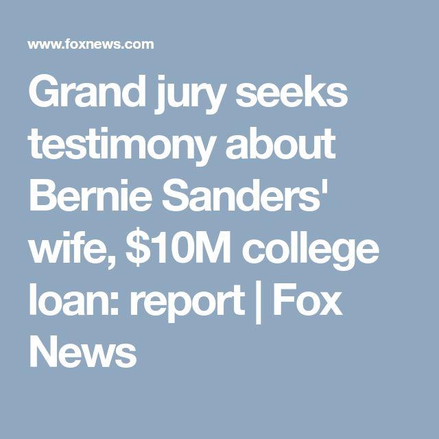 Grand jury seeks testimony about Bernie Sanders' wife, $10M college loan: report | Fox News