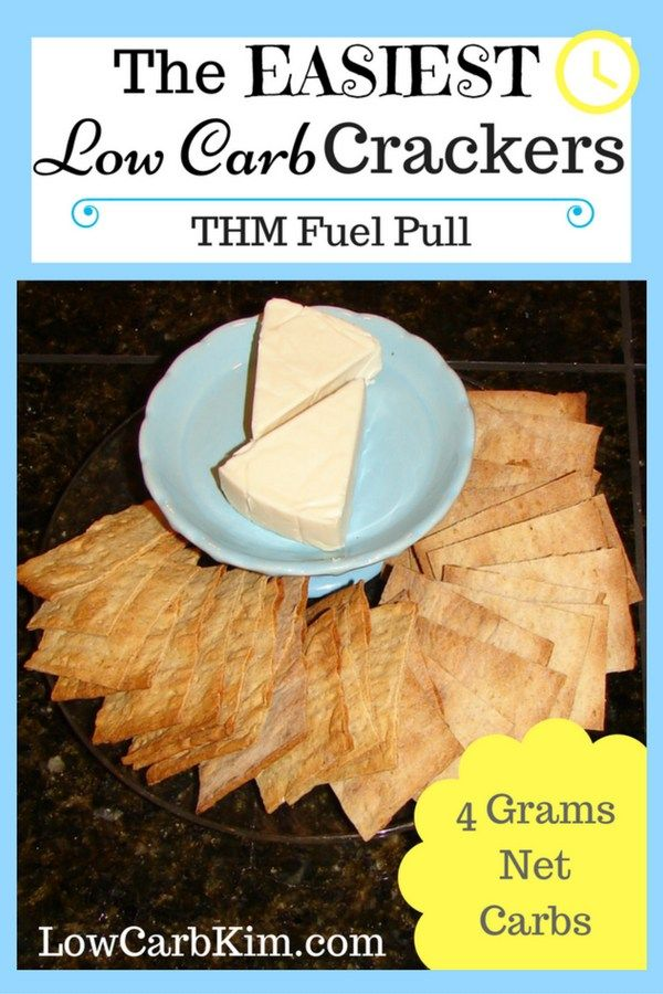 The Easiest and Best Low Carb Crackers Low Carb Trim Healthy Mama Fuel Pull THM FP