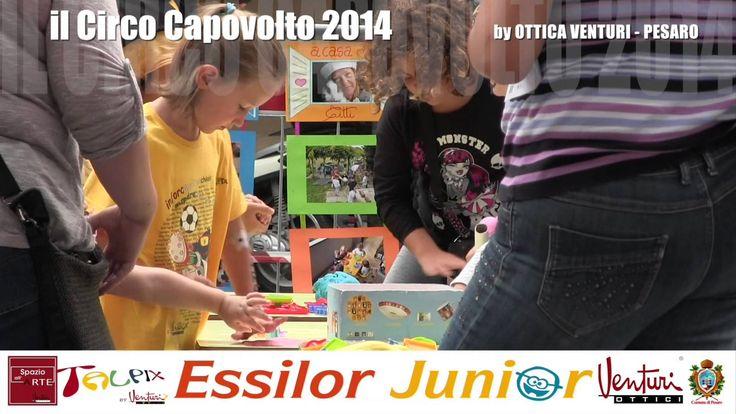 Circo Capovolto 2014 by Ottica Venturi with Talpix by VenturiX