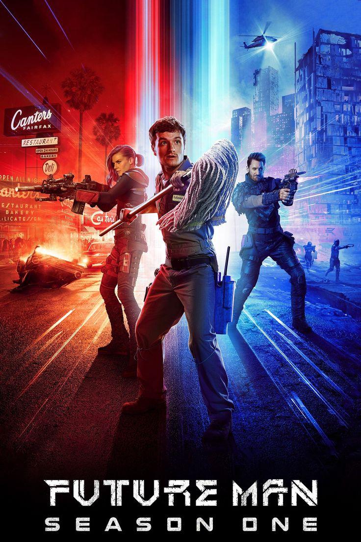 Future Man Season 1 2017 Choc Culturel Josh Hutcherson Idee De Serie