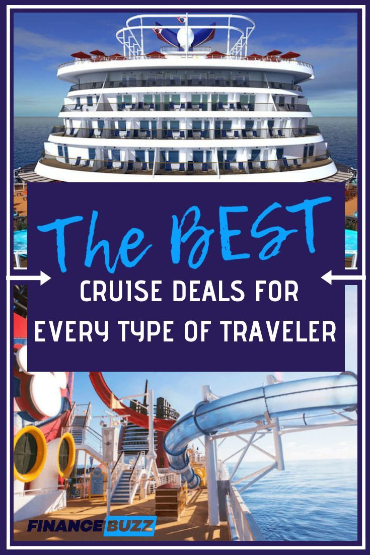Beste Deals Best Cruise Deals For Every Type Of Traveler In 2019 The Best