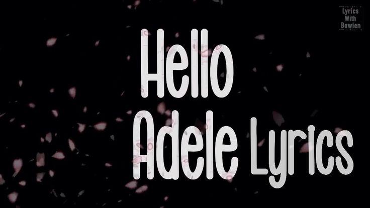 """Hello adele lyrics - lyricswithbowien"""