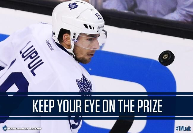 Twitter / MapleLeafs: #TMLtalk image: Need to keep your eye on the prize...