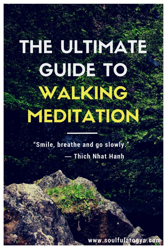The Ultimate Guide to Walking Meditation