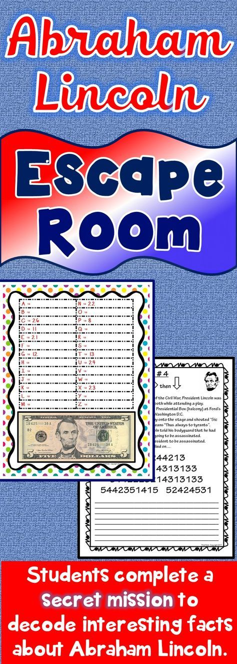 The Abraham Lincoln Escape Room will take students on a secret mission around the classroom! This escape room has students decode interesting facts about Abraham Lincoln. This is the perfect resource to introduce Abraham Lincoln, the Civil War or celebrate President's Day. #AbrahamLincoln #lincoln #civilwar #president #presidentsday