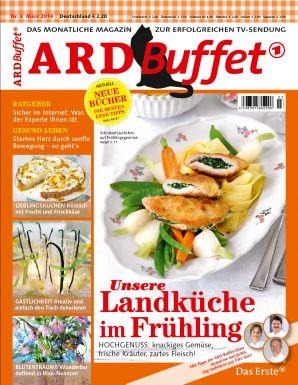 ARD Buffet Magazin 3/2014 Unsere Landküche im Frühling