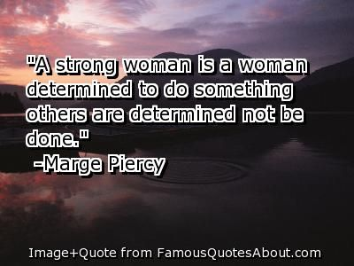 quotes+about+strong+women | strong woman is a woman determined