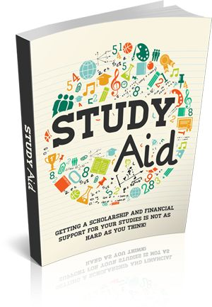 """Study Aid """"Get All The Support And Guidance You Need To Be A Success At Finding A Scholarship!""""  This Book Is One Of The Most Valuable Resources In The World When It Comes To Getting A Scholarship And Financial Support For Your Studies !"""