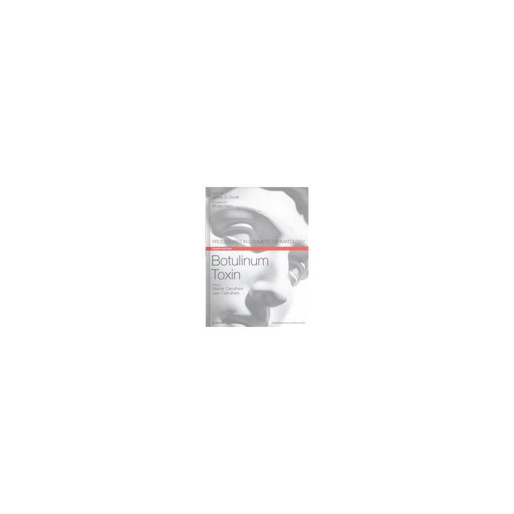 Botulinum Toxin (Hardcover) (Alastair Carruthers & Jean Carruthers)