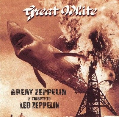 Great White - Great Zeppelin: Tribute to Led Zeppelin (CD)