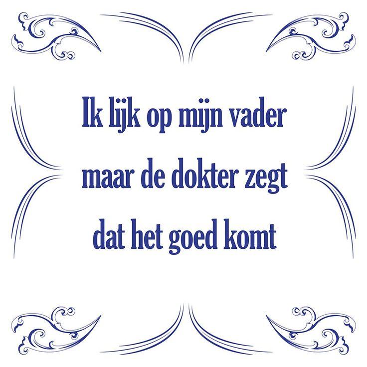 Tegeltjeswijsheid.nl - een uniek presentje - Ik lijk op mijn vader