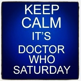 Oh, yeah!!!!!: Cant Wait, Bows Ties, Stay Calm, Doctorwho, Doctors Who, Keep Calm, Dr. Who, Saturday Night, Geeky Stuff