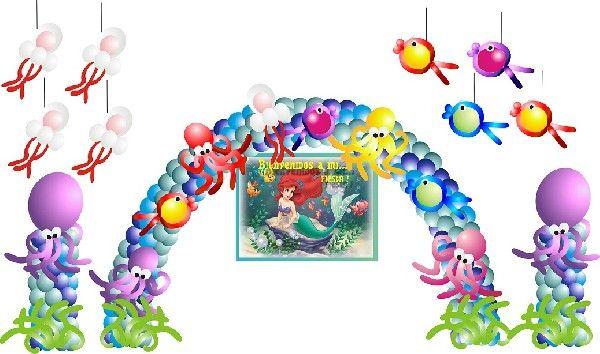 DECORACION DE LA SIRENITA INCLUYE Globos (450 GLOBOS + -) Arco tricolor con animales acuaticos 2 Pilares con pulpos gigantes y algas 4 Medusas para colgar