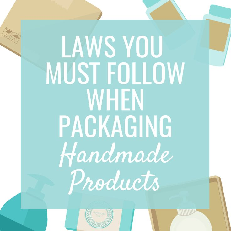 It doesn't matter how small your handmade business is or how many products you sell in a year, you must follow the packaging laws explained in this article.