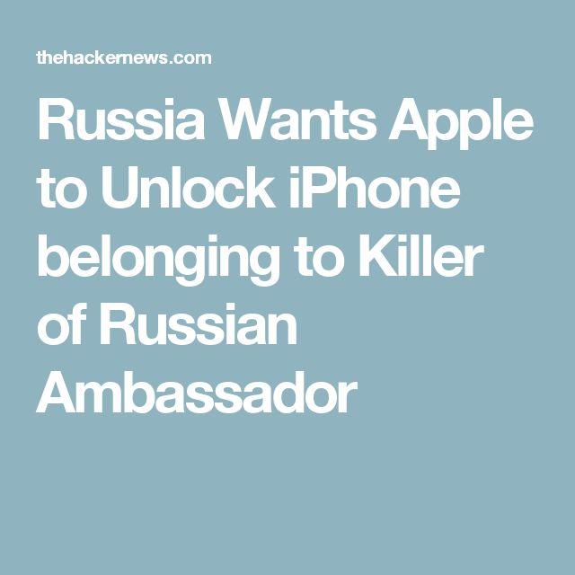 Russia Wants Apple to Unlock iPhone belonging to Killer of Russian Ambassador