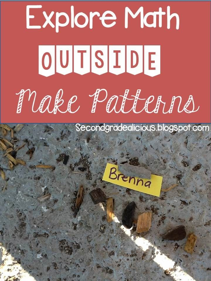 Secondgradealicious: Math Inquiry Outside: Patterning This is a great idea for teaching patterns to first and second graders or even kindergarten.