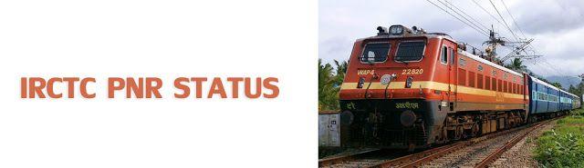 PNR Status : IRCTC PNR Status