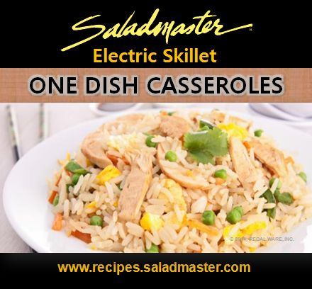 One Dish Casseroles in Your #Saladmaster Electric Skillet | For more, check out www.recipes.saladmaster.com #316ti #Titanium #StainlessSteel #Cookware #LifetimeWarranty