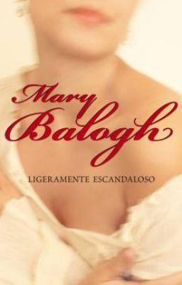 Mary Balogh Ligeramente Escandaloso (serie Bedwyn 5)