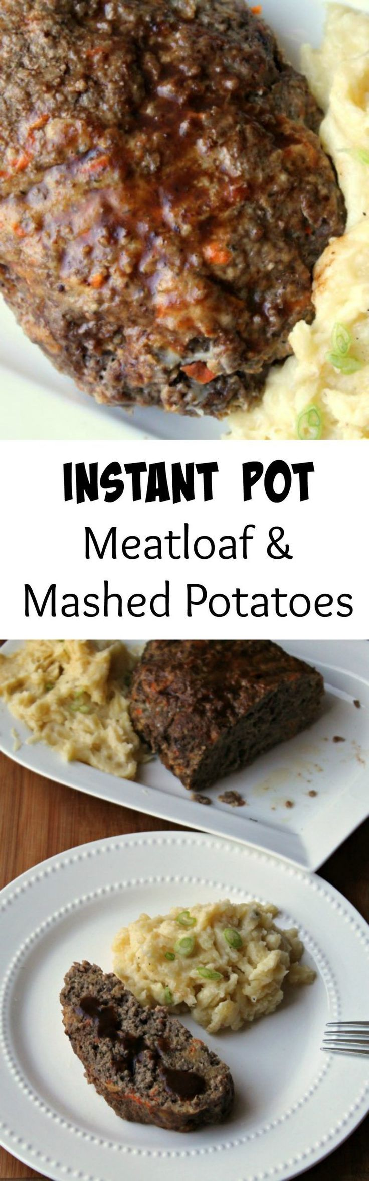 Instant Pot Meatloaf & Mashed Potatoes  * A ONE POT MEAL * Everything cooks together at the same time!  A total time saver! foodyschmoodyblog.com