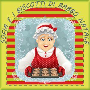 Cucina giocattolo - Sofia e i biscotti di Babbo Natale - Ricetta biscotti natale