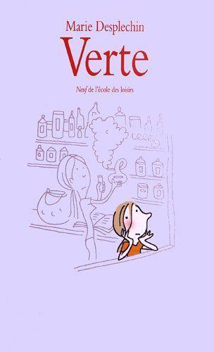 Verte par Marie Desplechin *** 1996 Prix Tam-Tam - Roman J'aime Lire (7-11 ans) - 1996