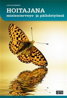 Uutuuskirja on on pian valmiina painoon! :) Lokakuun puolivälissä kirja on myynnissä hyvinvarustetuissa kirjakaupoissa ja verkkokaupoissa.  Ennakkotilauksen voi tehdä Editan verkkokaupassa, https://www.editapublishing.fi/oppimateriaalit/tuote/hoitajana-mielenterveys-ja-paihdetyossa