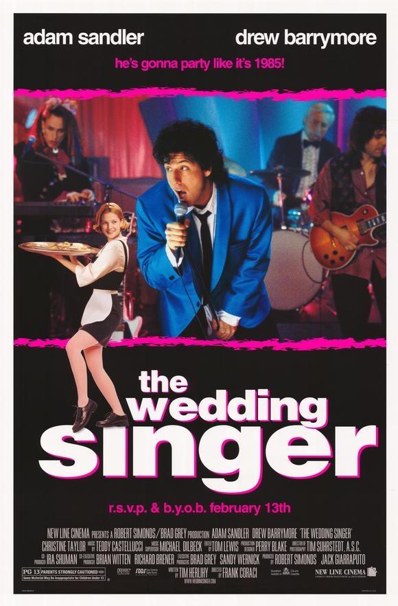 The Wedding Singer--Best Sandler movie ever!
