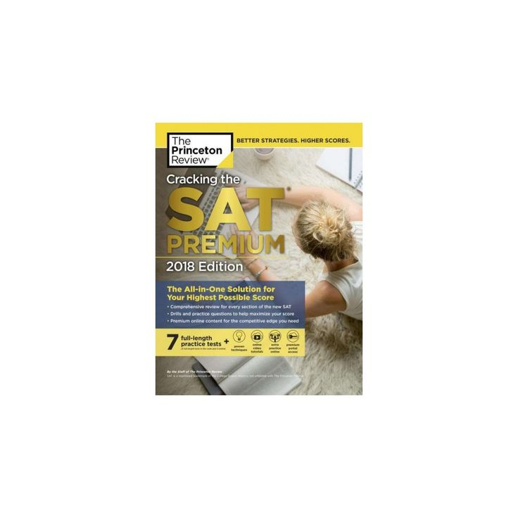 Princeton Review Cracking the Sat 2018 : The All-in-one Solution for Your Highest Possible Score