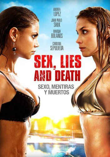 Sex, Lies and Death (Sexo, Mentiras y Muertos):   When two female strangers find common ground – their horrible relationships – they devise a plot to rid one another of their burdensome lovers. Blinded by revenge and racing against the clock, their joint missions prove seductive, bloody and shocking...with an ending they could never imagine.