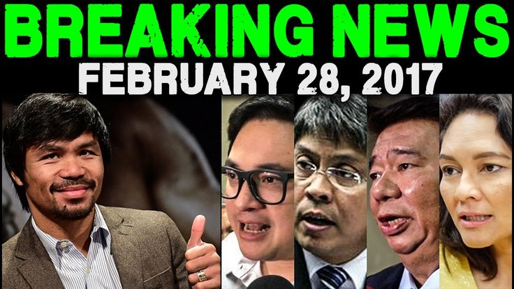 BREAKING NEWS TODAY FEBRUARY 28 2017 PRES DUTERTE l MANNY PAQUIAO l LP S...