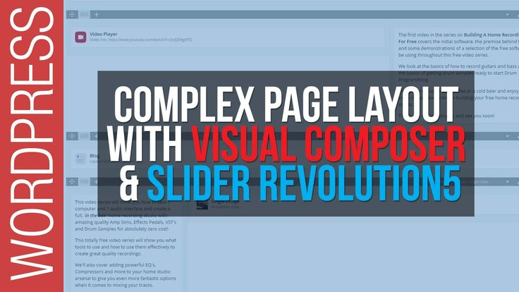 How To Build Complex Web Pages with Wordpress, Visual Composer & Slider ...