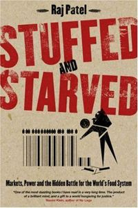 131 best go slow images on pinterest food networktrisha buy stuffed and starved markets power and the hidden battle for the world food system by raj patel is on jocelyns currently reading shelf fandeluxe Gallery