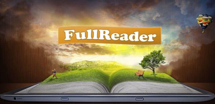FullReader all formats reader FULL v2.2.3   Martes 22 de Diciembre 2015.  Por:Yomar Gonzalez| AndroidfastApk  FullReader all formats reader FULL v2.2.3 Requisitos: 2.3 y arriba Información general: FullReader  es el mejor lector de libros electrónicos para android que tiene todo lo necesario en su funcional. FullReader  es el mejor lector de libros electrónicos para android que tiene todo lo necesario en su funcionamiento: - El apoyo de los principales formatos de lectura: FB2 EPUB doc rtf…