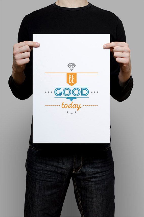 #Be #Good #Today #Print #Digital #Download #Printable #Home #Decor #Poster #Typography #Inspirational #Quote #Art #Erhico #Design