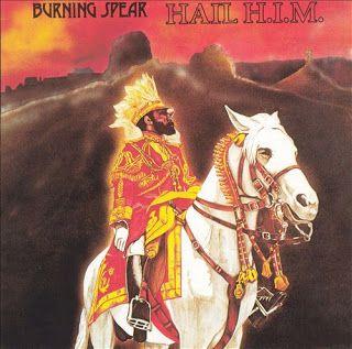 Roots Reggae Downloads: BURNING SPEAR - HAIL H.I.M. 1980
