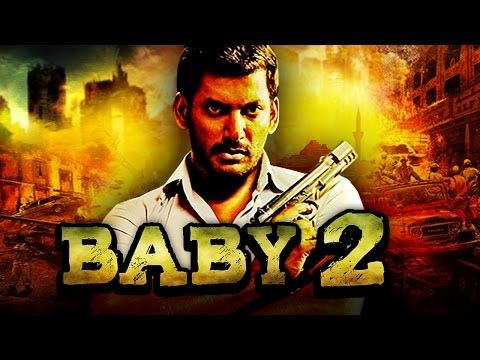 Baby 2 (2017) Tamil Film Dubbed Into Hindi Full Movie | Vishal, Aishwarya Arjun - (More info on: http://LIFEWAYSVILLAGE.COM/movie/baby-2-2017-tamil-film-dubbed-into-hindi-full-movie-vishal-aishwarya-arjun/)