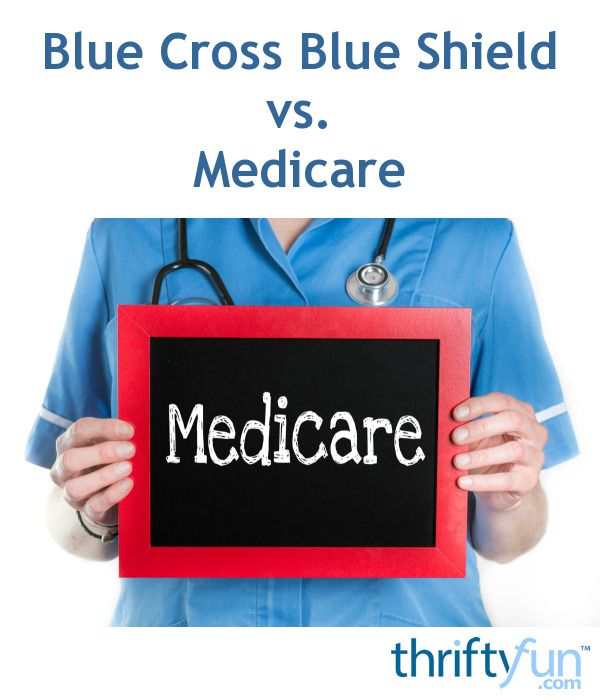 This is a guide about getting additional health insurance coverage. If you need medical coverage the choice between Blue Cross Blue Shield and Medicare can be a tough one.