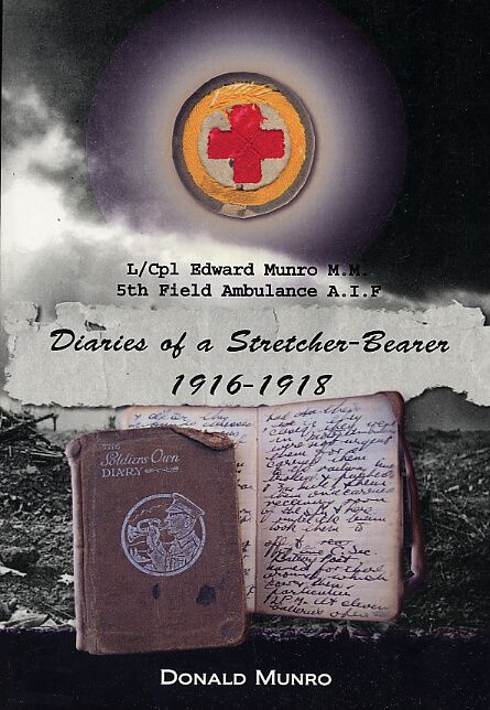Diaries of a Stretcher-Bearer 1916-1918