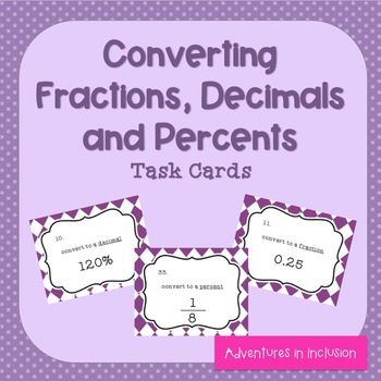 This set of 36 task cards covers converting fractions to decimals, fractions to percents, decimals to fractions, decimals to percents, and percents to fractions, and percents to decimals.  This set is great for extra practice, test prep, or math remediation!