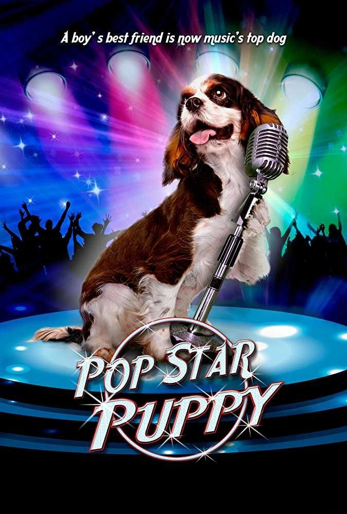 Pup Star Puppy Movie Posters Pop Prince Of Darkness Movie
