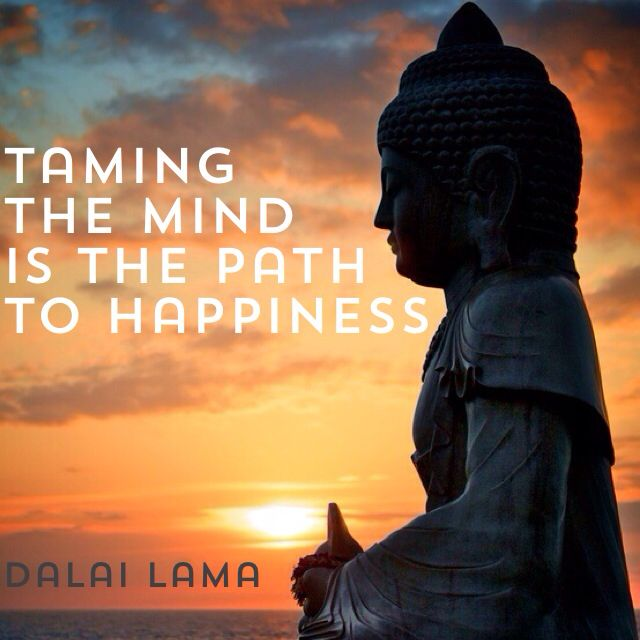 Path Quotes: Taming The #mind Is The #path To #happiness #quote #dalai