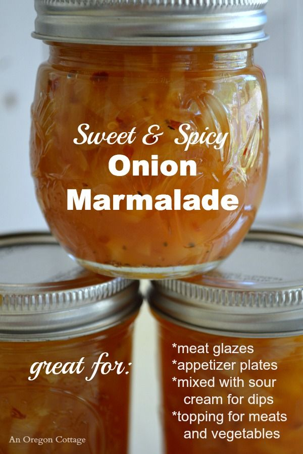 Sweet and Spicy Canned Onion Marmalade recipe - a perfect winter canning option with so many uses! http://www.anoregoncottage.com/sweet-spicy-canned-onion-marmalade/