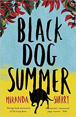 Black Dog Summer: Amazon.co.uk: Miranda Sherry: 9781781859599: Books