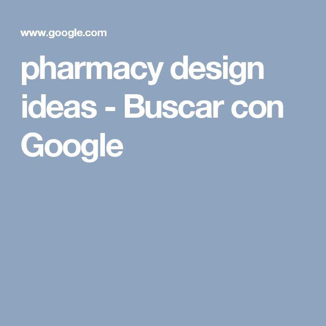 Pharmacy Design Ideas   Buscar Con Google