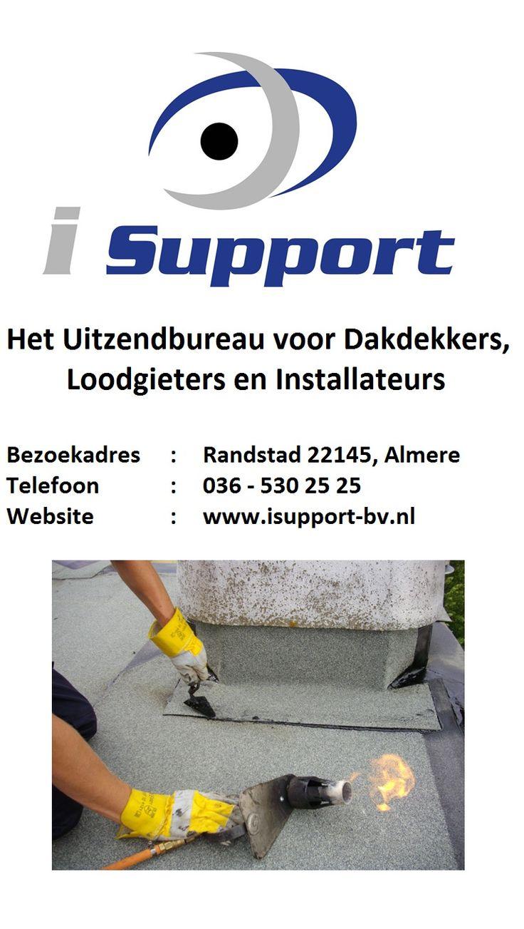 Het Uitzendbureau voor Dakdekkers, Loodgieters en Installateurs. i Support, 036-5302525, Randstad 22145 #Almere www.isupport-bv.nl
