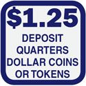 Car Wash Bay Price Signs, (DEPOSIT QUARTERS OR DOLLAR COINS OR TOKENS) 12 in. x 12 in. $1.25 to $2.50 in 25C increments.