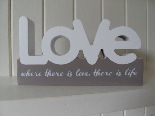 WHERE THERE IS LOVE THERE IS LIFE WOODEN PLAQUE CHIC N SHABBY SIGN BY SPLOSH